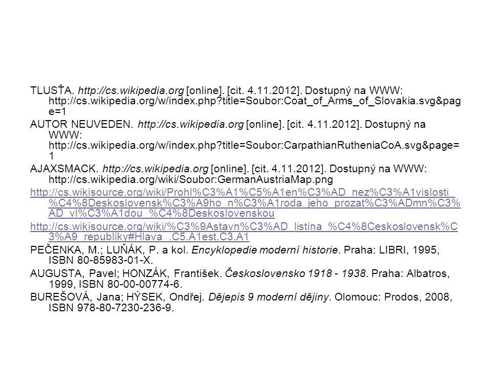 TLUSŤA. http://cs. wikipedia. org [online]. [cit. 4. 11. 2012]
